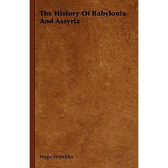 L'histoire de Babylone et l'Assyrie par Winckler & Hugo