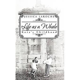 ラロシュ & ジェシカによる子供時代の Koras 全体としての生活
