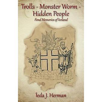 TrollsMonster WormHidden gens bons souvenirs de l'Islande par Herman & Ieda J.