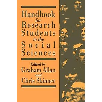 Handbook for Research Students in the Social Sciences by Skinner & Chris