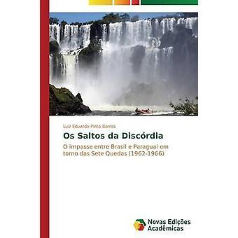 OS Saltos da Discrdia von Pinto Barros Luiz Eduardo