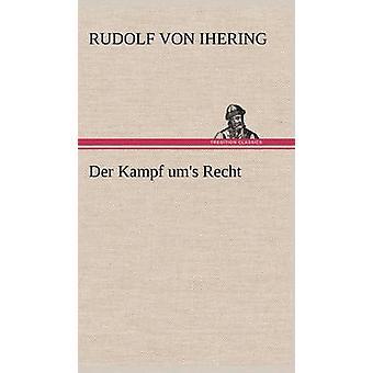 An der Kampf Ums Recht af Ihering & Rudolf Von
