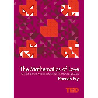 Mathematics of Love von Hannah Fry