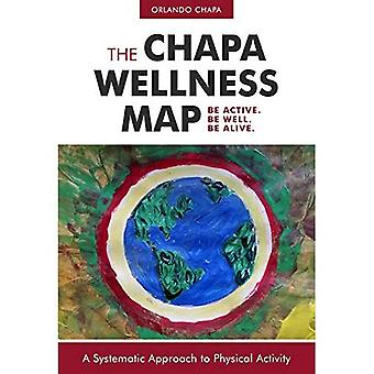 Chapa Wellness Map: A Systematic Approach to Physical Activity