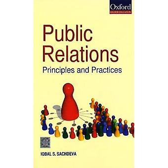 Public Relations: Principles and Practices (Oxford Higher Education)