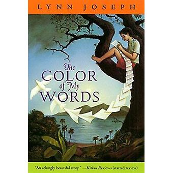 The Color of My Words by Joseph - Lynn - 9780064472043 Book
