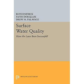 Surface Water Quality - Have the Laws Been Successful? by Paul M. Stew