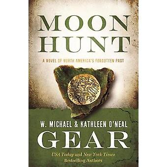 Moon Hunt - Book Three of the Morning Star Trilogy by Kathleen O'Neal