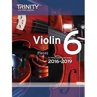 Violin Exam Pieces Grade 6 2016-2019 (Score & Part) by Trinity Colleg