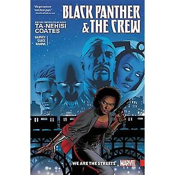 Black Panther and the Crew Vol. 1 by Ta-Nehisi Coates - 9781302908324