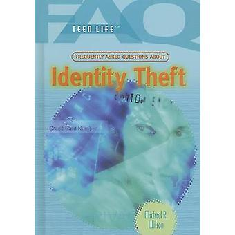 Identity Theft by Michael R Wilson - 9781404209640 Book