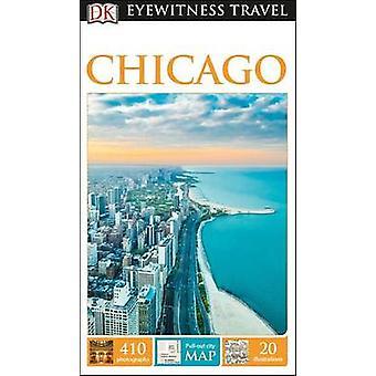 DK Eyewitness Travel Guide - Chicago by DK - 9781465457097 Book