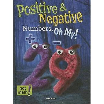 Positive and Negative Numbers - Oh My! - Number Lines by Lisa Arias -