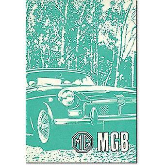 MG MGB Tourer and GT - Owners' Handbook by Brooklands Books Ltd - 9781