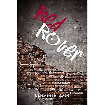 Red Rover by Liz Bugg - 9781897415290 Book