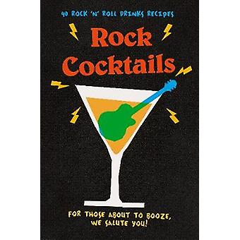 Rock Cocktails - 50 Rock 'n' Roll Inspired Drinks Recipes-from Gin Liz