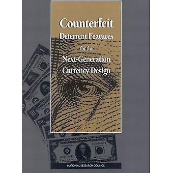 Falske afskrækkende funktioner til næste generations valuta design