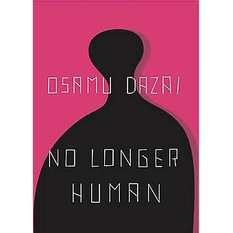 No Longer Human by Osamu Dazai - 9780811204811 Book
