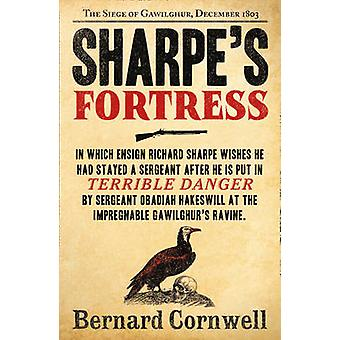 Sharpes Fortress by Bernard Cornwell