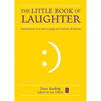 The Little Book of Laughter (Hardcover) by Keeling Dave