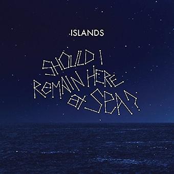 Øer - bør jeg forblive [Vinyl] USA importerer