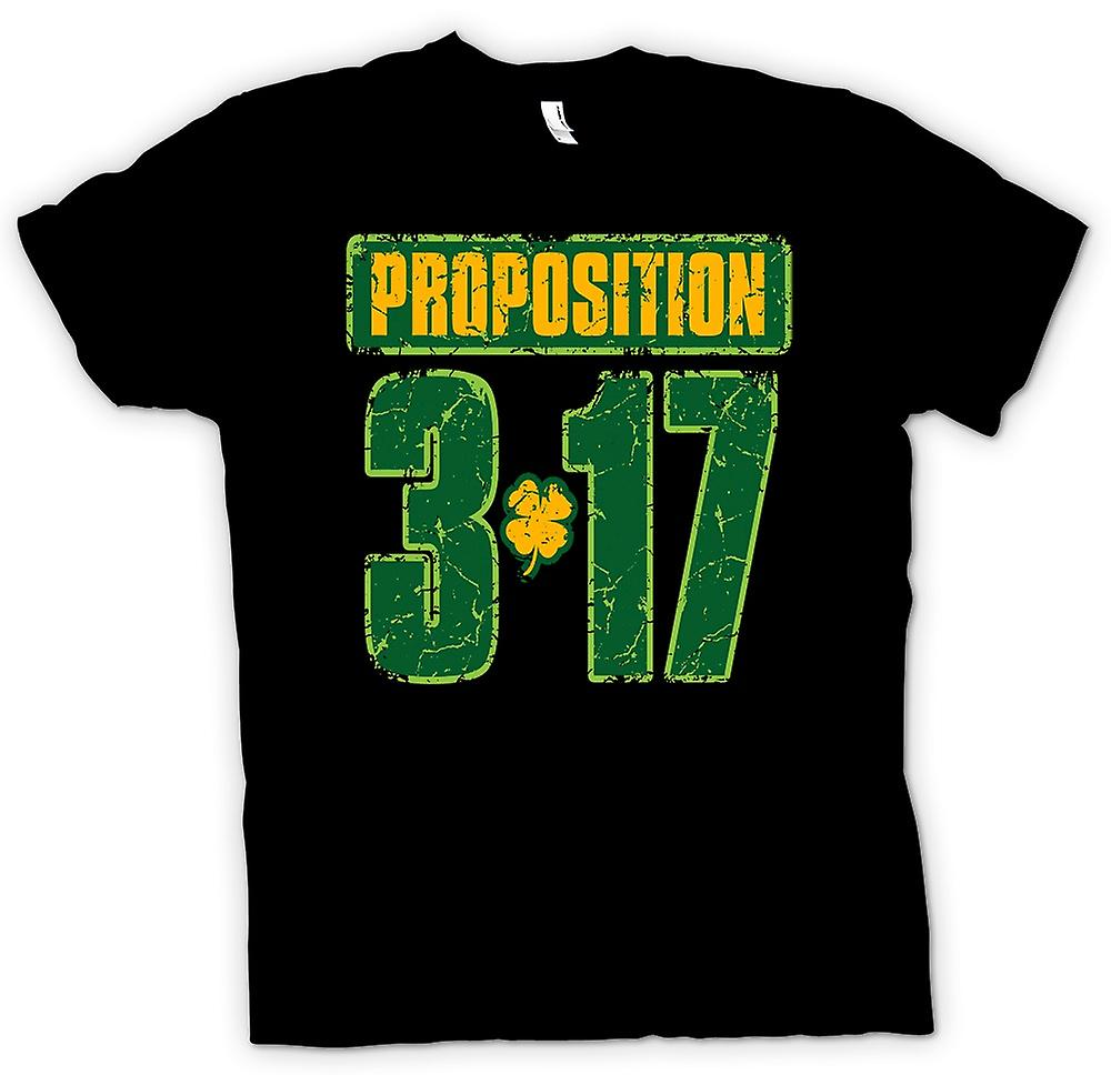 Mens T-shirt - St Patricks Day - Proposition 3 17