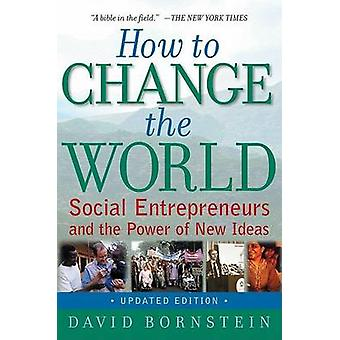How to Change the World - Social Entrepreneurs and the Power of New Id