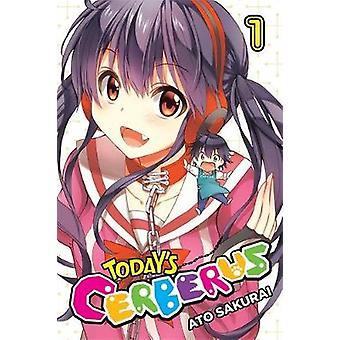 Today's Cerberus - Vol. 1 by Ato Sakurai - 9780316545457 Book