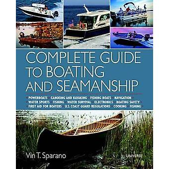 Complete Guide to Boating and Seamanship - Powerboats - Canoeing - Fis