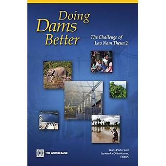 Doing a Dam Better - The Lao People's Democratic Republic and the Stor