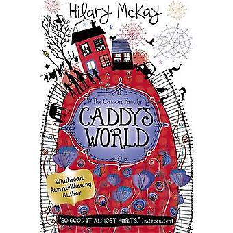 Caddy's World by Hilary McKay - 9781444905076 Book