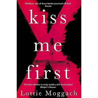 Dame un beso primero (principal mercado Ed.) por Lottie Moggach - libro 9781447233206