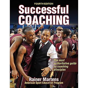 Successful Coaching (4th Revised edition) by Rainer Martens - 9781450