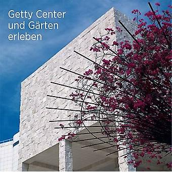 Voir le Getty Center et les jardins de Getty Publications - 978160606