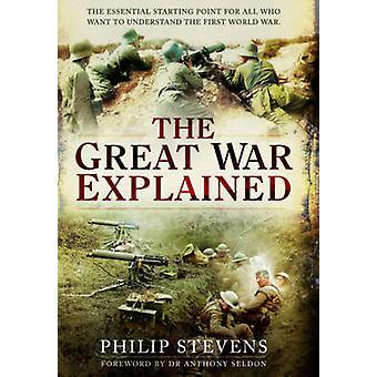 La grande guerra ha spiegata da Philip Stevens - 9781783461868 libro