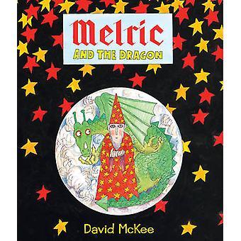 Melric and the Dragon by David McKee - David McKee - 9781783442102 Bo