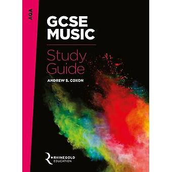 AQA GCSE Music Study Guide by Andrew S. Coxon - 9781785581526 Book