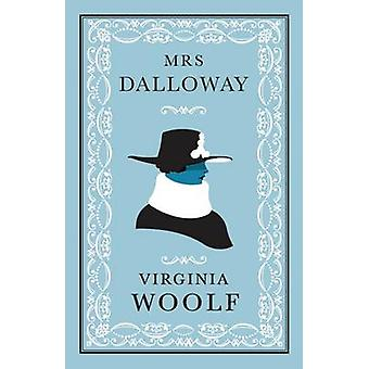 Mrs Dalloway by Virginia Woolf - 9781847494009 Book