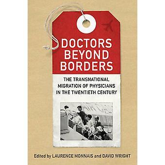 Médicos para além das fronteiras - a migração transnacional dos médicos na