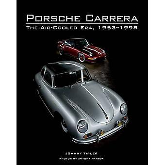 Porsche Carrera - a Era refrigerado a ar - 1953-1998 por Johnny Tipler - 97