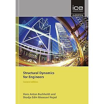 Structural Dynamics for Engineers (2nd Revised edition) by Hans Anton