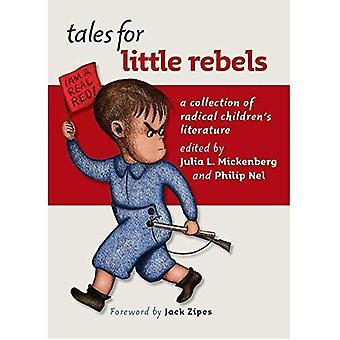 Cuentos de rebeldes poco: una colección de literatura infantil Radical
