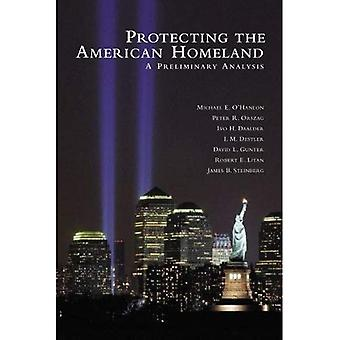 Protecting the American Homeland: One Year On
