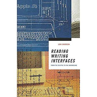 Reading Writing Interfaces: From the Digital to the Bookbound (Electronic Mediations)