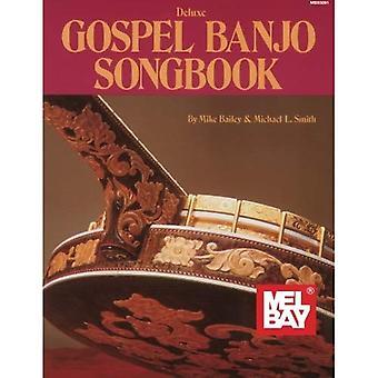 Deluxe Évangile Banjo Songbook par Mel Bay