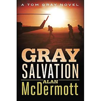 Gray Salvation (A Tom Gray Novel)
