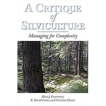 En kritik av skogsvård: hantera för komplexitet