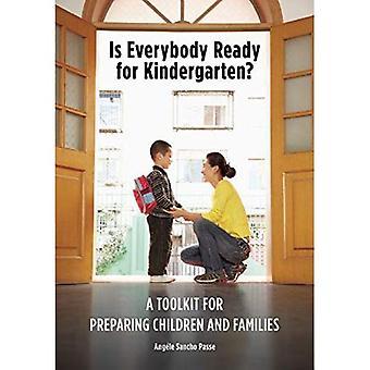 Tout le monde est prêt pour la maternelle?: une boîte à outils pour la préparation des enfants et des familles