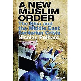 Een nieuwe islamitische Order: Irak en de heropleving van de sjiitische Islam