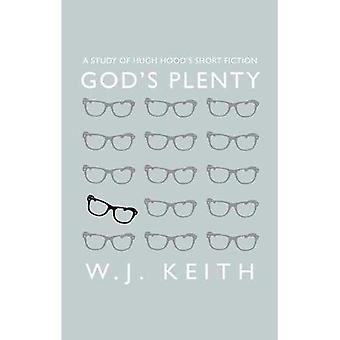 God's plenty: A Study of Hugh Hood's Short Fiction